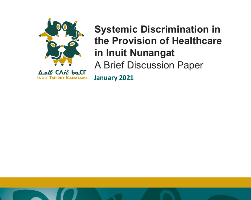 Systemic Discrimination in the Provision of Healthcare in Inuit Nunangat — Inuit Tapiriit Kanatami