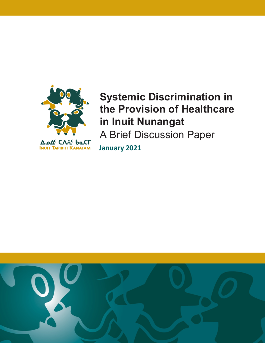 Systemic Discrimination in the Provision of Healthcare in Inuit Nunangat — Inuit Tapiriit Kanatami